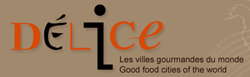 Delice Network of good food cities of the world